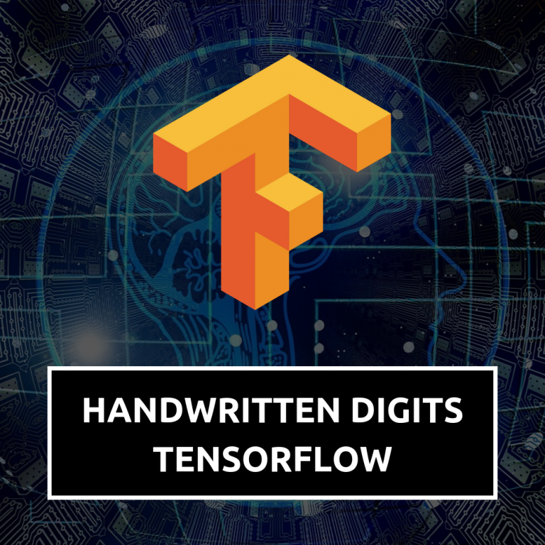 Handwritten Digits Recognition With Tensorflow