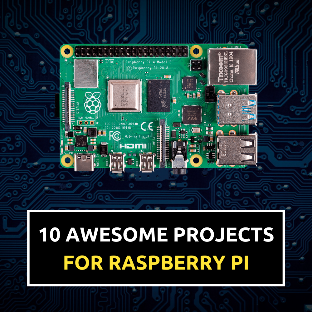 10 Awesome Raspberry Pi Project Ideas